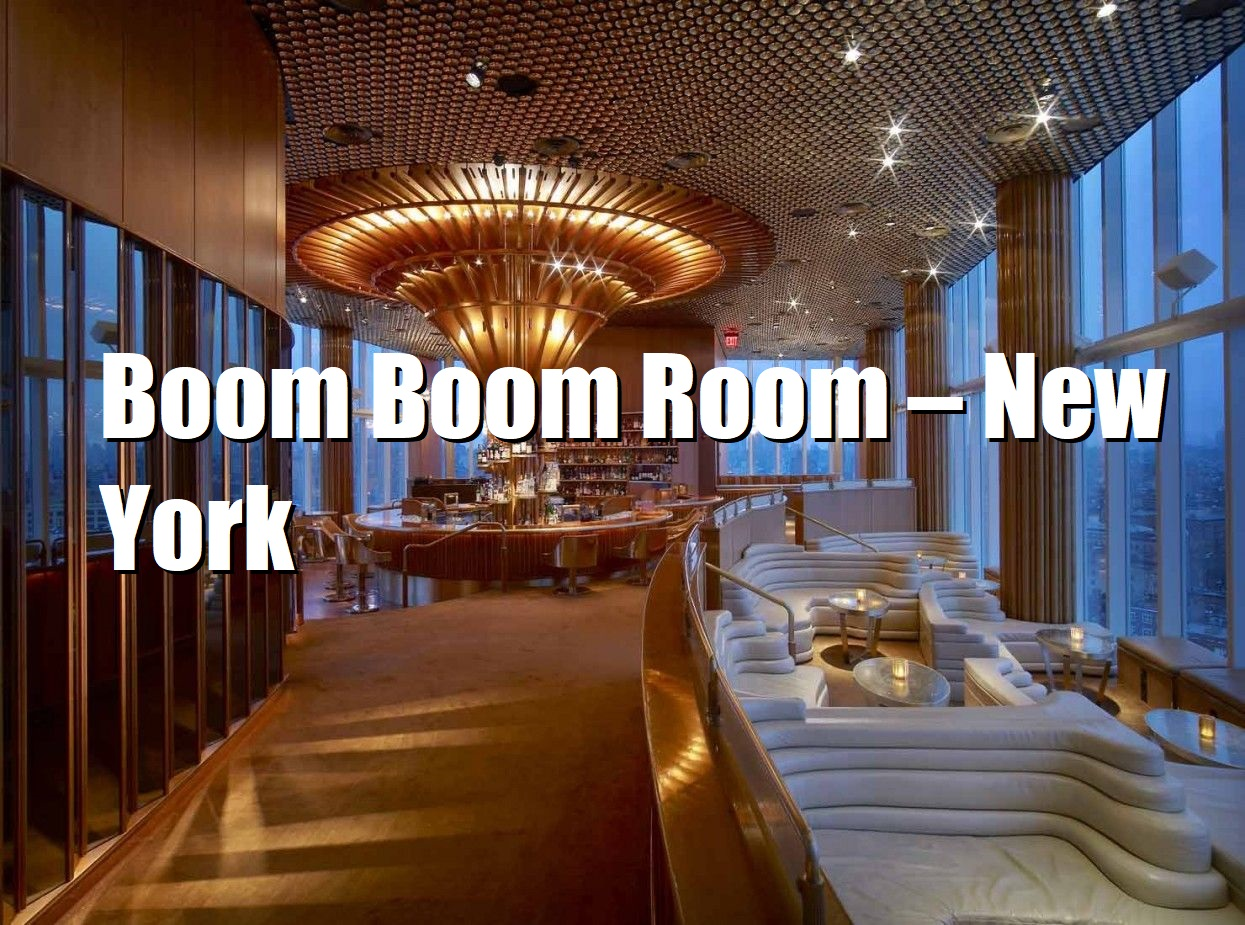Boom Boom Room – New York